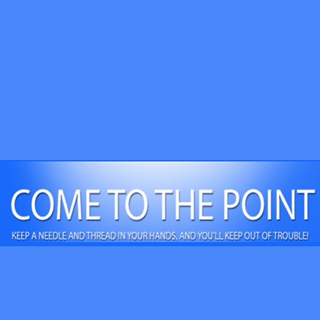 Come to the Point
